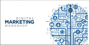 This Workshop will tell you all you need to know about Digital Marketing